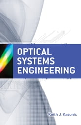Optical Systems Engineering