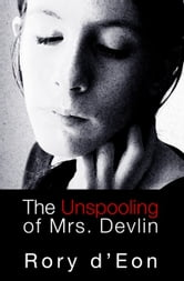 The Unspooling of Mrs. Devlin