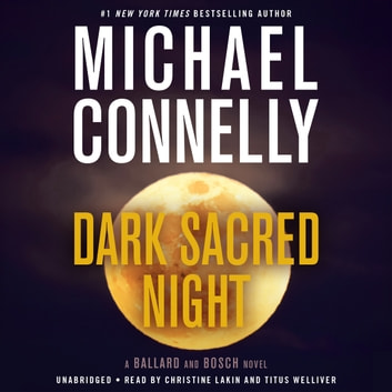 Dark Sacred Night - Michael Connelly
