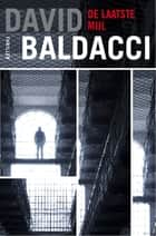 De laatste mijl ebook by David Baldacci