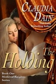 The Holding (Medieval Knights Series, Book 1)
