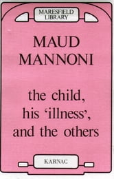 The Child, his Illness and the Others