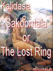 download Sakoontala or The Lost Ring book