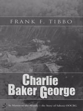 Charlie Baker George: St. Martin-in-the-Woods & the Story of Sabena OOCBG
