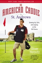 An American Caddie in St. Andrews