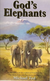 God's Elephants