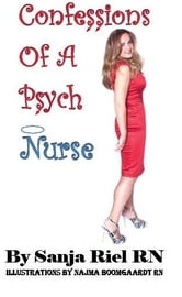 Confessions of a Psych Nurse
