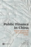Public Finance In China: Reform And Growth For A Harmonious Society