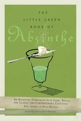 The Little Green Book of Absinthe