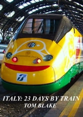 Italy: 23 days by train