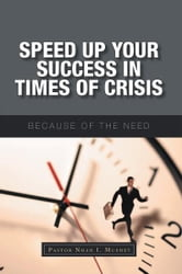 Speed Up Your Success In Times of Crisis