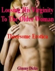 Losing His Virginity to an Older Woman
