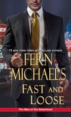 Fast and Loose ebook by Fern Michaels