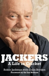 Jackers: A Life in Cricket