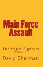 Main Force Assault
