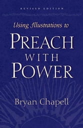 Using Illustrations to Preach with Power (Revised Edition)