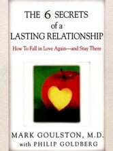 The 6 Secrets of a Lasting Relationship