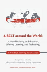 A BELT around the World: A World Building on Education, Lifelong Learning, and Technology