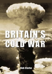 Britain's Cold War