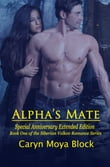 Alpha's Mate: Special Anniversary Extended Edition