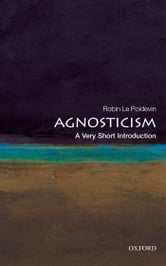 Agnosticism: A Very Short Introduction