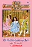 The Baby-Sitters Club #15: Little Miss Stonybrook...and Dawn