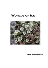 Worlds Of Ice: A Guide To The Life And History Of The Arctic and Antarctic