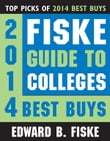 Fiske Guide to Colleges: 2014 Best Buys