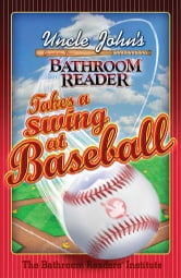 Uncle John's Bathroom Reader Takes a Swing at Baseball