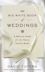 The Big White Book of Weddings