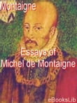 Essays of Michel de Montaigne