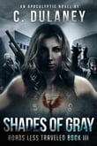 Shades of Gray (Roads Less Traveled Book 3)