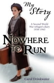 My Story: Nowhere to Run
