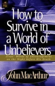 How to Survive in a World of Unbelievers