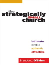 Strategically Small Church, The