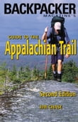 Backpacker Magazine's Guide to the Appalachian Trail: 2nd Edition