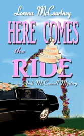 Here Comes the Ride (Book #2, The Andi McConnell Mysteries)