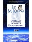 Spiritually Incorrect Enlightenment ET2