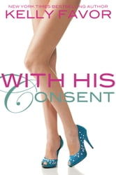 With His Consent (For His Pleasure, Book 13)