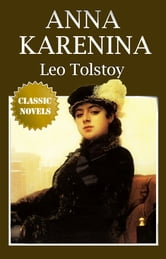 ANNA KARENINA Classic Novels: New Illustrated [Free Audiobook Links]