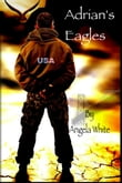 Adrian's Eagles: Book Four