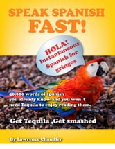 Get Tequila: Get Smashed, Speak Spanish FAST!