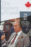 The Last Act: Pierre Trudeau
