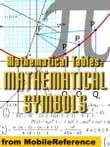 Mathematical Tables: Mathematical Symbols (Mobi Study Guides)
