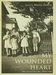 My Wounded Heart: Life of Lilli Jahn