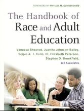 The Handbook of Race and Adult Education