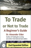 To Trade or Not to Trade: A Beginner's Guide