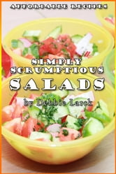 Simply Scrumptious Salads