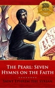 The Pearl: Seven Hymns on the Faith