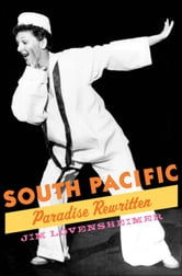 South Pacific: Paradise Rewritten
